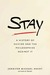 Stay by Jennifer Michael Hecht