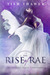 The Rise of Rae (An Ovialell Series Companion)