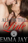 All on the Line by Emma Jay