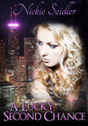 A Lucky Second Chance by Nickie Seidler