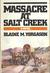 Massacre at Salt Creek by Blaine M. Yorgason