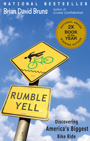 Rumble Yell by Brian David Bruns