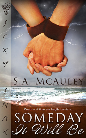 Pre-release Review: Someday It Will Be by S. A. McAuley