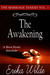 The Awakening (The Marriage Diaries, #1)