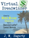 Virtual Breadwinner by J.W. Hagarty