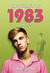 The Summer of 1983 by Bill   Gray