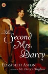 The Second Mrs. Darcy (Darcy, #4)