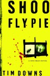 Shoofly Pie (Bug Man, #1)
