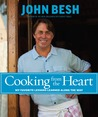 Cooking from the Heart: My Favorite Lessons Learned Along the Way