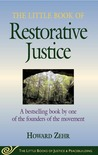The Little Book of Restorative Justice: A bestselling book by one of the founders of the movement