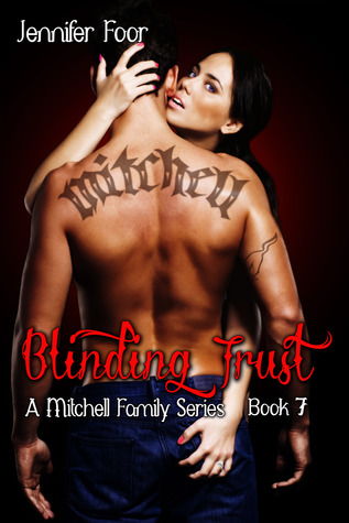 Blinding Trust (Mitchell Family, #7)