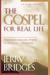 The Gospel for Real Life by Jerry Bridges