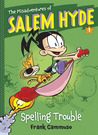 The Misadventures of Salem Hyde: Spelling Trouble