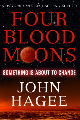 Four Blood Moons Something Is About to Change  Kindle