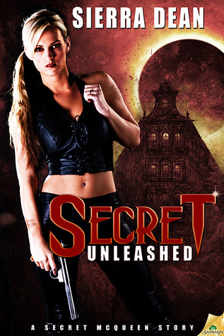 Review: Secret Unleashed by Sierra Dean