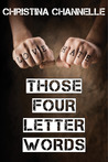 Those Four Letter Words (TFLW, #0.5)