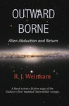 Outward Borne - Alien Abduction and Return