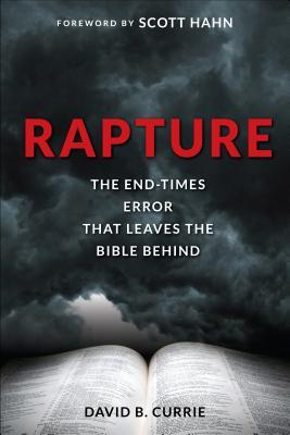 Rapture by David B. Currie