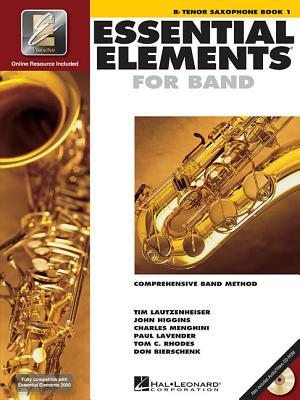 Essential Elements 2000, Bb Tenor Saxophone Book 1: comprehensive band method [With CD (Audio) and DVD]