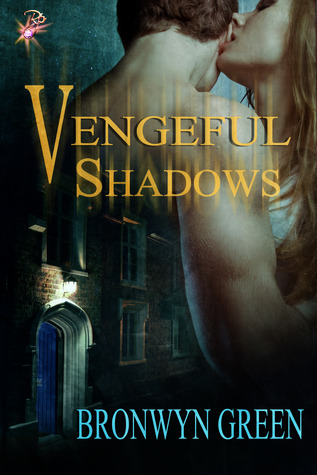 Vengeful Shadows
