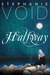Halfway (Wizards and Faeries, Book 1)