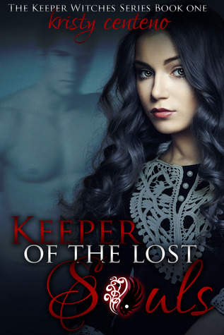 Keeper of the Lost Souls Kristy Centeno