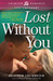 Lost Without You by Heather Thurmeier