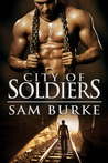 City of Soldiers by Sam Burke