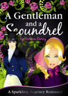 A Gentleman and a Scoundrel (The Regency Gentlemen Series, #1)