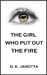 The Girl Who Put Out The Fire