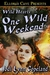 One Wild Weekend (Wild Hearts, #1)
