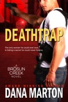 Deathtrap (Broslin Creek Trilogy #3)