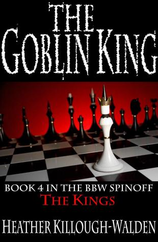 The Goblin King (The Kings, #4)