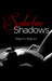 Seductive Shadows by Marni Mann