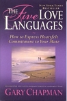 The Five Love Languages How to Express Heartfelt Commitment t... by Gary Chapman