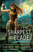 The Sharpest Blade (Shadow ...