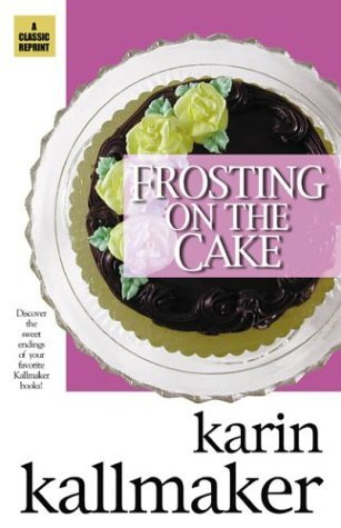 Frosting on the Cake by Karin Kallmaker
