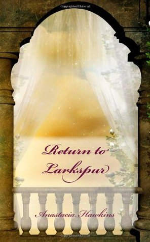 Return to Larkspur (Larkspur, Book #2)