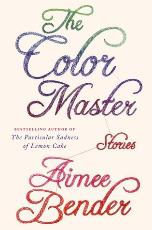 The Color Master: Stories