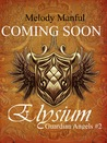 Elysium by Melody Manful
