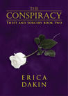 The Conspiracy (Theft and Sorcery, #2)
