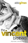 The Vincent Brothers: Extended and Uncut (The Vincent Boys, #2)