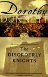 The Disorderly Knights (The Lymond Chronicles, #3)