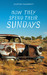 How They Spend Their Sundays by Courtney McDermott