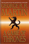 A Game of Thrones (A Song of Ice and Fire, #1) by George R.R. Martin