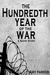 The Hundredth Year of the War