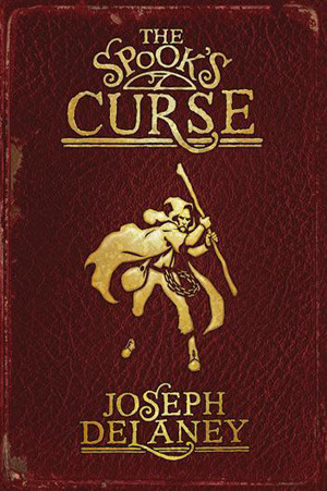 The Spook's Curse by Joseph Delaney