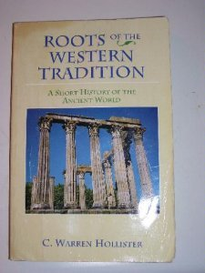 Roots of the Western Tradition by C. Warren Hollister