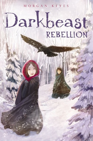 Darkbeast Rebellion (Darkbeast, #2)