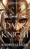 The Dark One: Dark Knight (De Russe Legacy, #2)